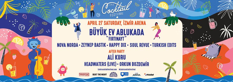 İZMİR COCKTAIL FESTİVAL BU SENE DE DOPDOLU!